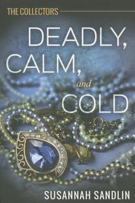 Deadly, Calm, and Cold Cover