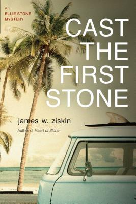 Cast the First Stone: An Ellie Stone Mystery (Ellie Stone Mysteries #5) Cover Image
