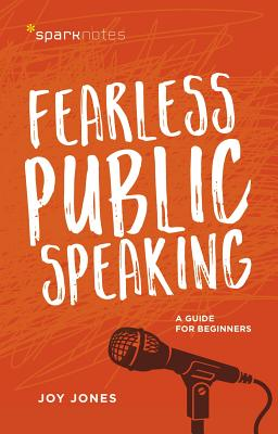 Fearless Public Speaking: A Guide for Beginners (Sparknotes) Cover Image