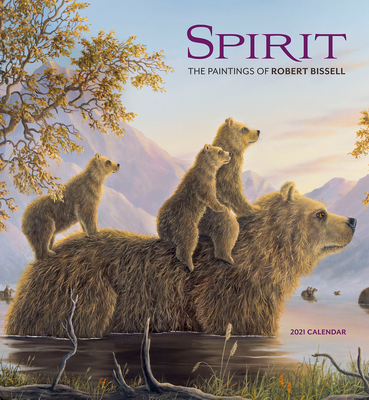 Spirit: The Paintings of Robert Bissell 2021 Wall Calendar Cover Image