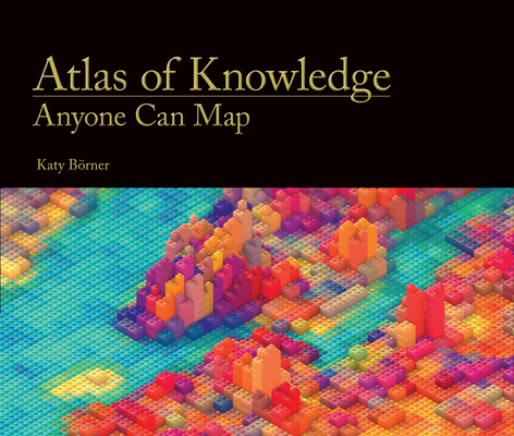 Atlas of Knowledge: Anyone Can Map Cover Image