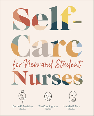 Self-Care for New and Student Nurses Cover Image