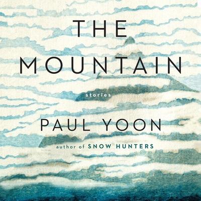 The Mountain Lib/E: Stories Cover Image