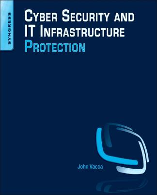 Cyber Security and It Infrastructure Protection Cover Image