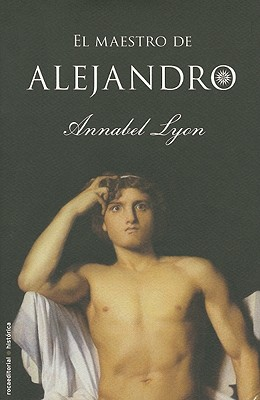 El Maestro de Alejandro = The Golden Mean Cover Image