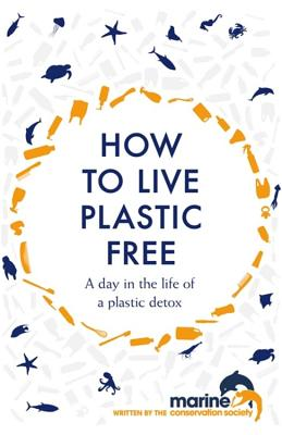 How to Live Plastic Free: A Day in the Life of a Plastic Detox Cover Image