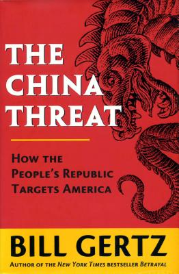 The China Threat: How the People's Republic Targets America Cover Image