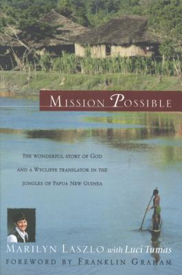 Mission Possible: The Story of a Wycliffe Missionary Cover Image