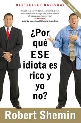 Por Que ESE Idiota Es Rico y Yo No? Cover