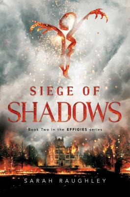 Siege of Shadows (The Effigies #2) Cover Image