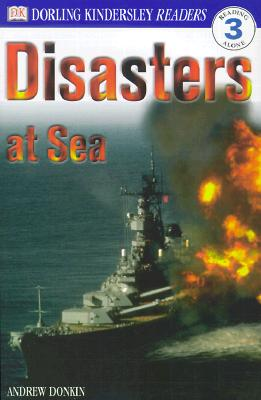 DK Readers L3: Disasters At Sea (DK Readers Level 3) Cover Image
