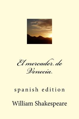 El Mercader de Venecia: Spanish Edition Cover Image