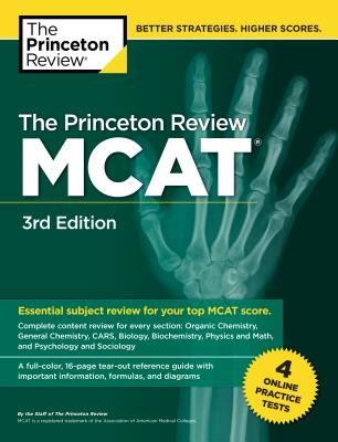 The Princeton Review MCAT, 3rd Edition: 4 Practice Tests + Complete Content Coverage (Graduate School Test Preparation) Cover Image