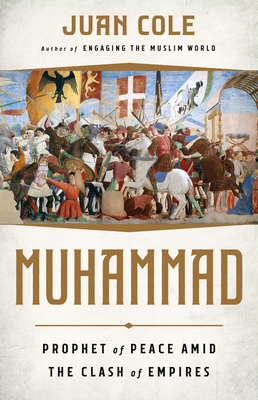Muhammad: Prophet of Peace Amid the Clash of Empires Cover Image