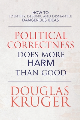 Political Correctness Does More Harm Than Good Cover Image