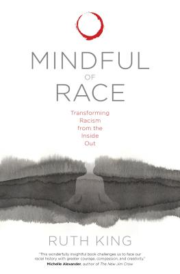 Mindful of Race: Transforming Racism from the Inside Out Cover Image