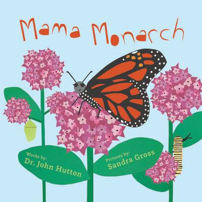 Mama Monarch Cover Image