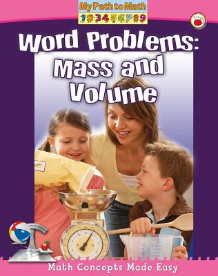 Word Problems: Mass and Volume (My Path to Math - Level 3) Cover Image