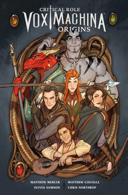Critical Role Vox Machina: Origins Volume 1 Cover Image