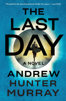 The Last Day: A Novel Cover Image