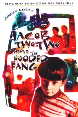 Jacob Two-Two Meets the Hooded Fang (Movie Tie-in Edition) Cover Image