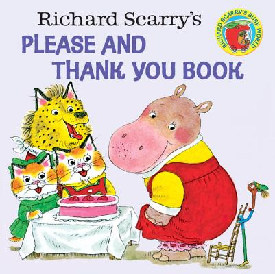 Richard Scarry's Please and Thank You Book Cover