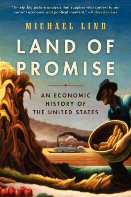Land of Promise: An Economic History of the United States Cover Image