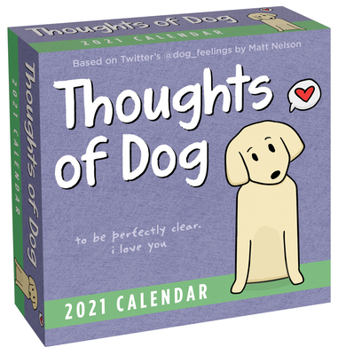 Thoughts of Dog 2021 Day-to-Day Calendar Cover Image
