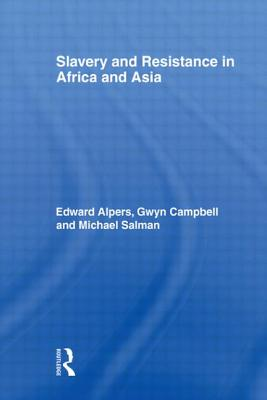 Slavery and Resistance in Africa and Asia: Bonds of Resistance Cover Image