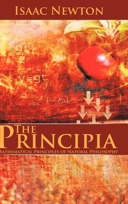 The Principia: Mathematical Principles of Natural Philosophy Cover Image
