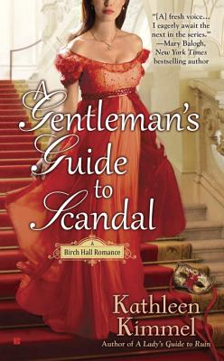 A Gentleman's Guide to Scandal (A Birch Hall Romance #2) Cover Image