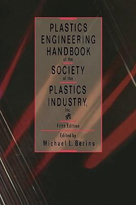 Plastics Engineering Handbook of the Society of the Plastics Industry Cover Image