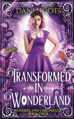 Transformed in Wonderland Cover Image