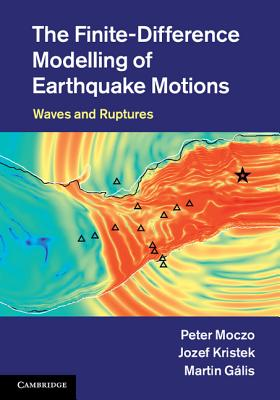 The Finite-Difference Modelling of Earthquake Motions: Waves and Ruptures Cover Image