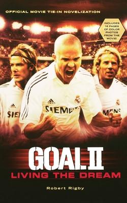 GOAL II: Living the Dream Cover Image