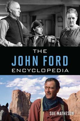 The John Ford Encyclopedia Cover Image