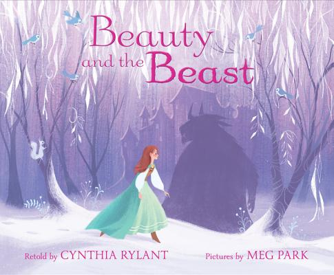 Beauty and the Beast by Cynthia Rylant