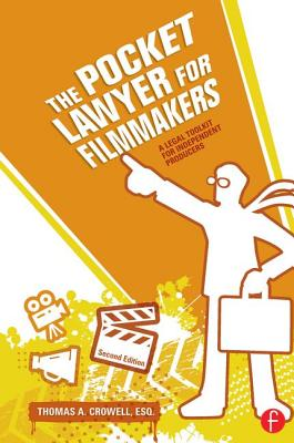 The Pocket Lawyer for Filmmakers: A Legal Toolkit for Independent Producers Cover Image