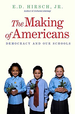 The Making of Americans: Democracy and Our Schools Cover Image