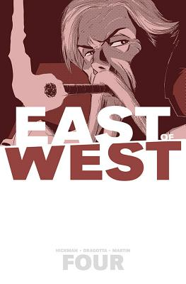 East of West Volume 4: Who Wants War? cover image