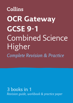 Collins OCR GCSE Revision Combined Science: Higher: OCR Gateway GCSE: All-in-One Revision & Practice Cover Image