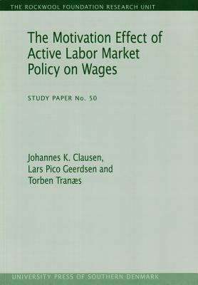 The Motivation Effect of Active Labor Market Policy on Wages Cover Image