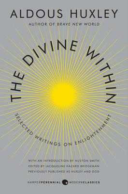 The Divine Within: Selected Writings on Enlightenment Cover Image