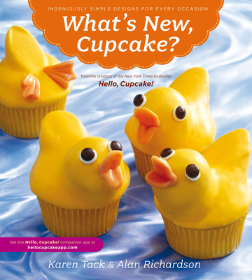 What's New, Cupcake? Ingeniously Simple Designs for Every Occasion Cover
