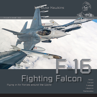Lockheed-Martin F-16: Aircraft in Detail Cover Image