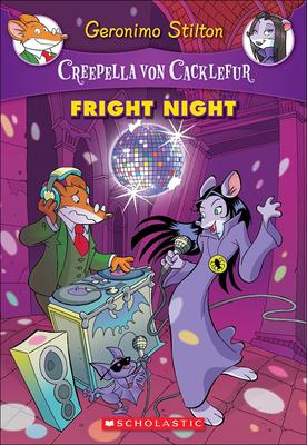 Fright Night (Geronimo Stilton: Creepella Von Cacklefur #5) Cover Image