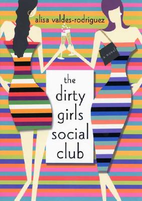 The Dirty Girls Social Club Cover