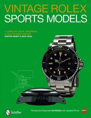 Vintage Rolex Sports Models: A Complete Visual Reference & Unauthorized History Cover Image
