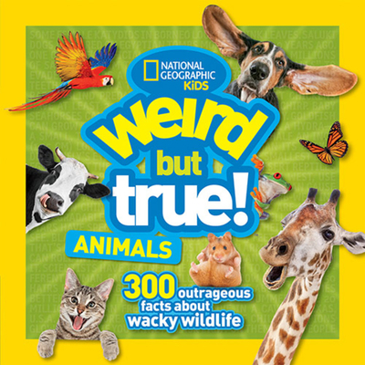 Weird But True Animals Cover Image
