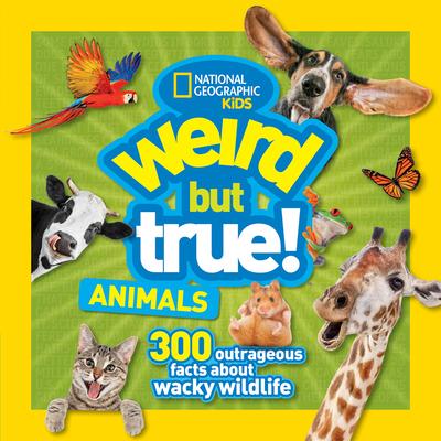 Weird But True Animals Cover Image